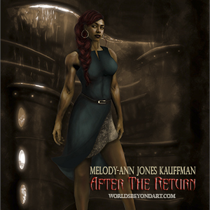 Melody-Ann Jones Kaufmann's 'After The Return' – Character Illustrations