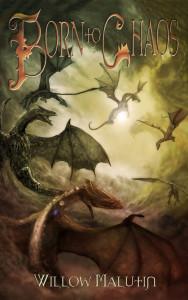 Born To Chaos a fantasy novel by Willow Malutin