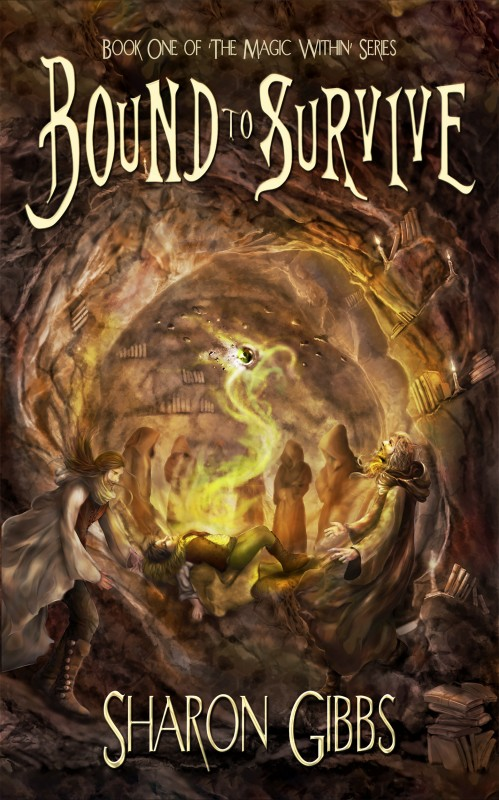 Bound To Survive - a fantasy novel by Sharon Gibbs