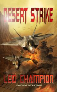 Desert Strike - a scifi novel by Leo Champion