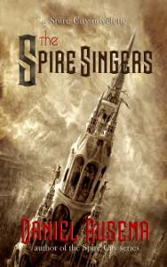 Spire City Singers - a novelette by Daniel Ausema