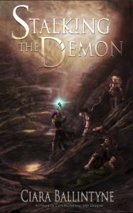 Stalking The Demon a fantasy novel by Ciara Ballintyne