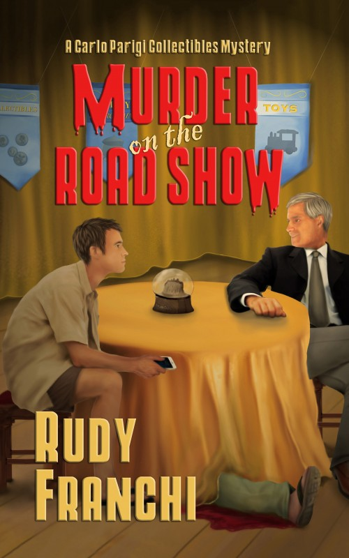 Rudy Franchi's Murder On The Roadshow