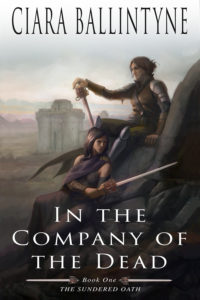 Celebrating Ciara Ballintyne's epic fantasy NEW RELEASE – 'In The Company of The Dead'